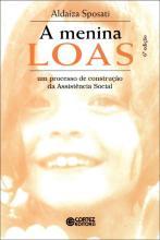 A menina LOAS um processo de construcao da Assistencia Social
