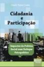Cidadania e Participação - Impactos da Política Social num Enfoque Psicopolítico