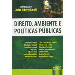 Direito, ambiente e politicas públicas