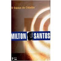 O Espaço do Cidadão Autor Milton Santos