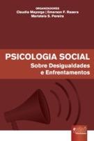 Psicologia Social - Sobre Desigualdades e Enfrentamentos