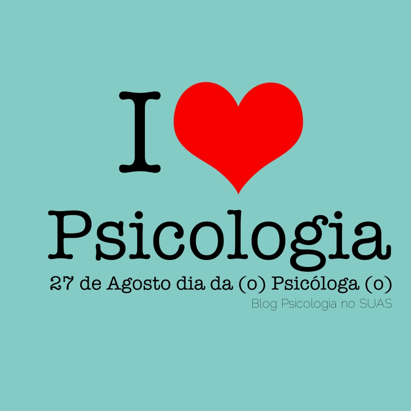dia psicologia Blog psicologia no SUAS