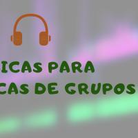 + 100 músicas para Dinâmicas de Grupos