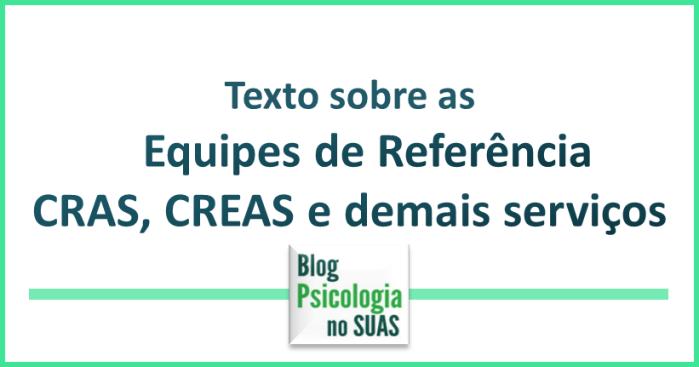 Como compor as equipes de referência dos CRAS, CREAS e altacomplexidade.