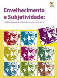 Envelhecimento e subjetividade - Blog Psicologia no SUAS