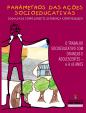 Parametros das ações socioeducativas - Volume blog