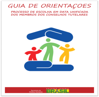 Guia de Orientações_ Processo de Escolha de Conselheiros Tutelares