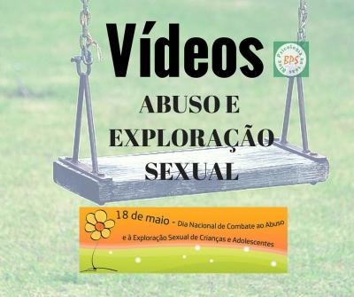 Vídeos sobre abuso e exploração sexual