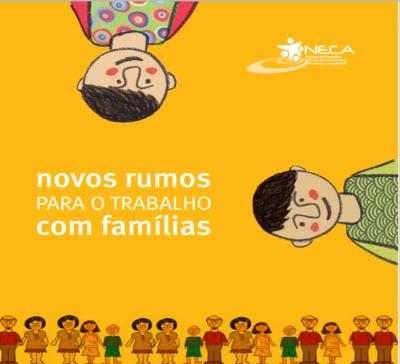Novos rumos para o trabalho com famílias