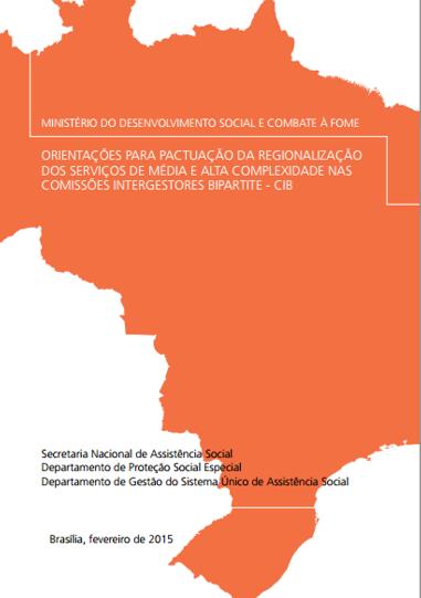 Regionalização do CREAS media e alta complexidade
