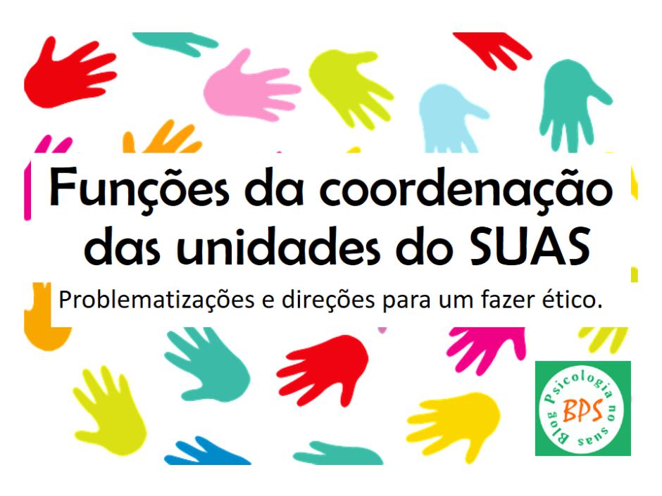 Blog Psicologia no SUAS - Coordenação CRAS CREAS Centro POP