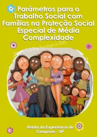 Trabalho Social com famílias PSE media complexidade CampinasSP