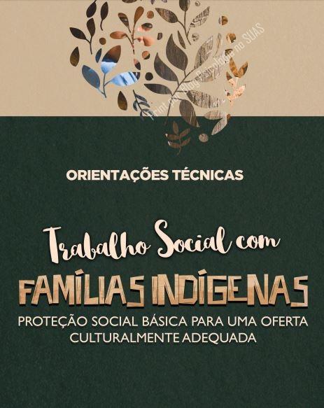 Trabalho Social com famílias indíginas