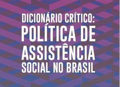 Dicionário Crítico: Política de Assistência Social noBrasil