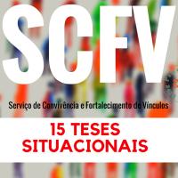 15 teses sobre a oferta do SCFV...