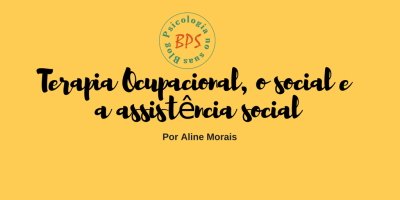 Terapia Ocupacional - Blog Psi no SUAS