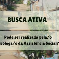 Busca ativa: estratégia para o Trabalho Social com Famílias