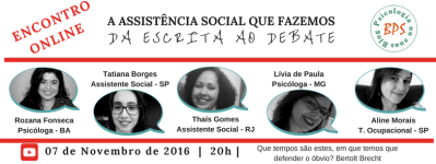 A Assistência Social que fazemos:da escrita ao debate