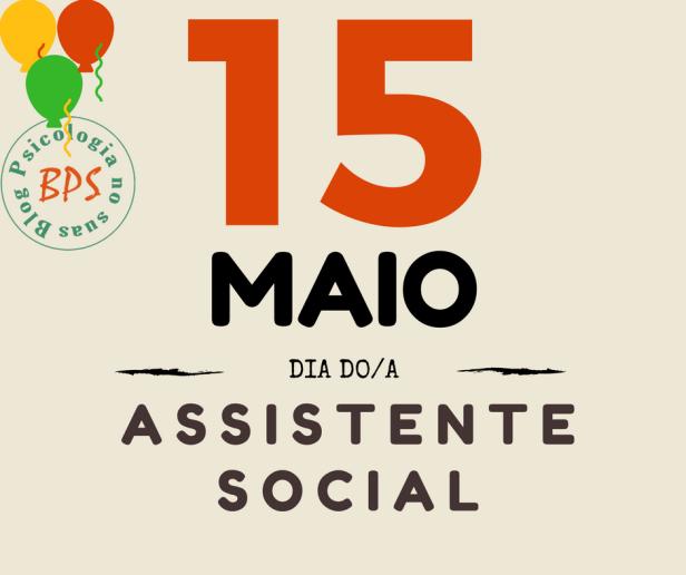 15 DE MAIO ASSISTENTE SOCIAL BLOG PSICOLOGIA NO SUAS