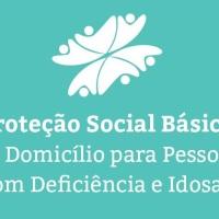 Caderno de Orientações Técnicas do Serviço de Proteção Social Básica no Domicílio para PCD e Idosas