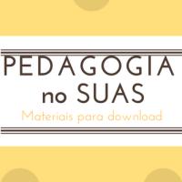 Pedagogia no SUAS