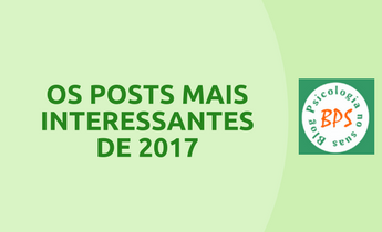 OS POSTS MAIS INTERESSANTES DE2017