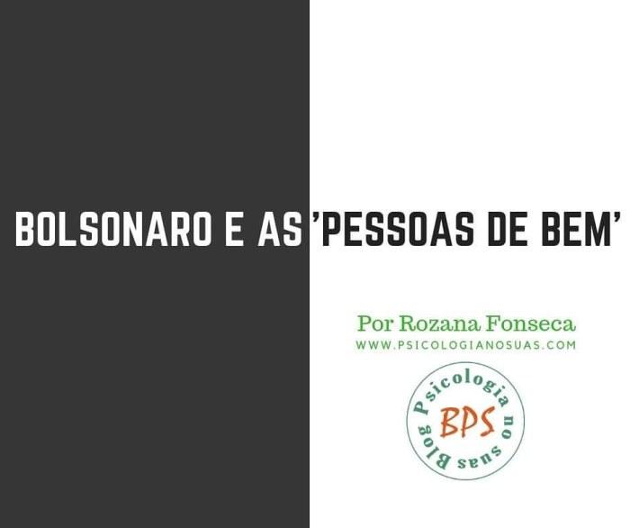 """Bolsonaro e as """"pessoas debem"""""""