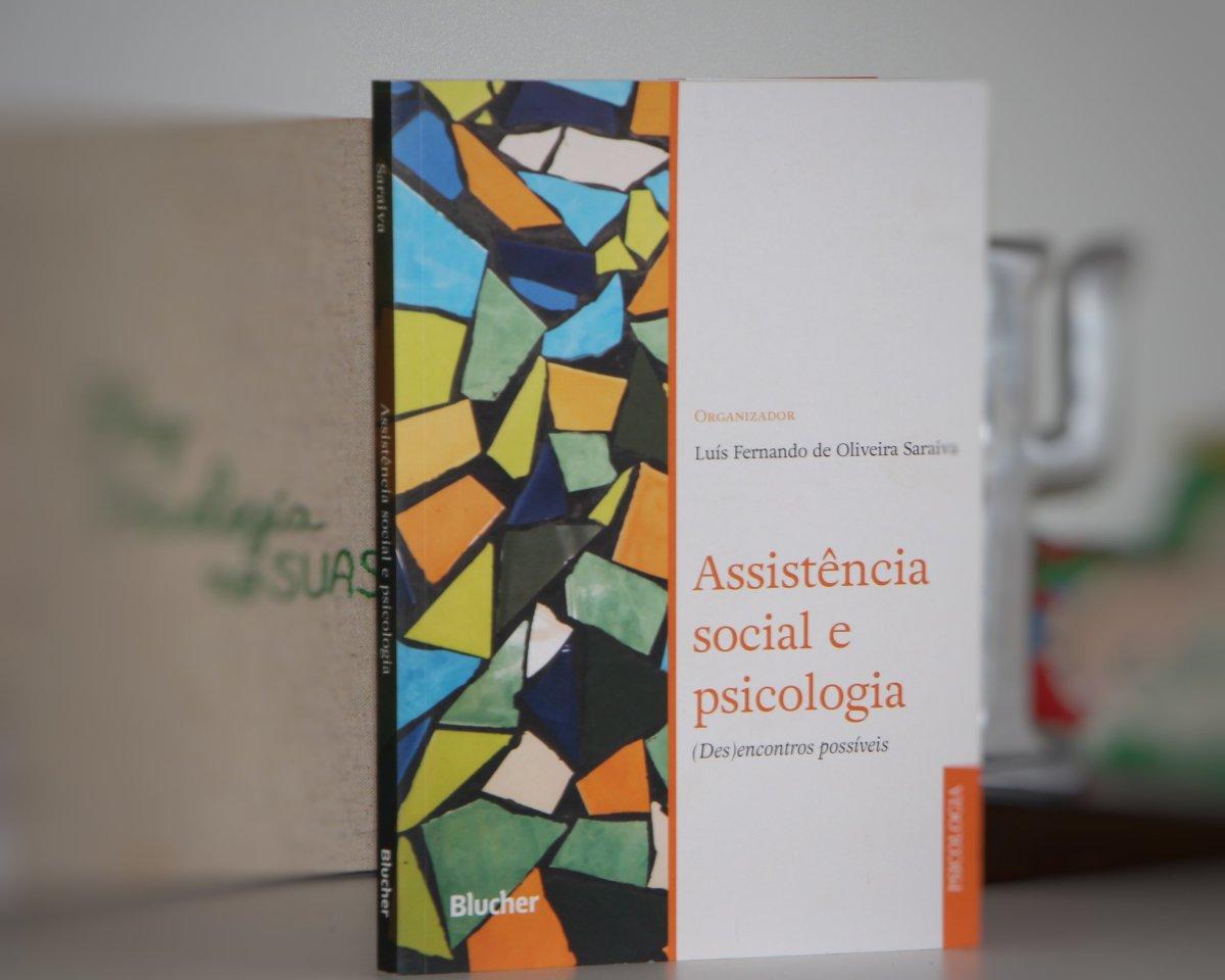 Assistência social e psicologia: (Des)encontros possíveis - Livro