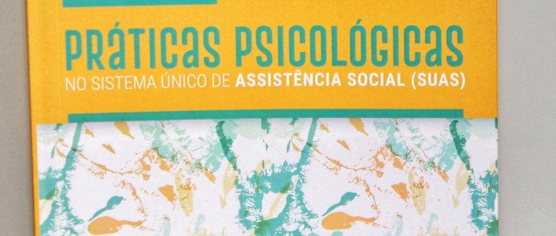 Uma Visão das Práticas Psicológicas no Sistema Único de Assistência Social (SUAS)