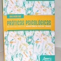 Uma visão das Práticas Psicológicas no Sistema Único de Assistência Social (SUAS) - Livro