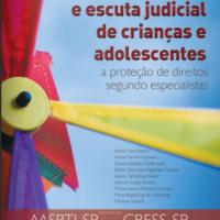 Livro - Violência Sexual e Escuta Judicial de Crianças e Adolescentes: a proteção de direitos segundo especialistas