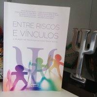 Entre Riscos e Vínculos: A Atuação da Psicologia na Assistência Social - LIVRO