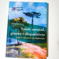 Saúde Mental, Gênero e Dispositivos: Cultura e Processos de Subjetivação - LIVRO