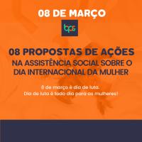 8 Propostas de ações na Assistência Social sobre o Dia Internacional da Mulher