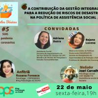 A contribuição da gestão integral para a redução de riscos de desastres na política de assistência social - Sextas Básicas 5