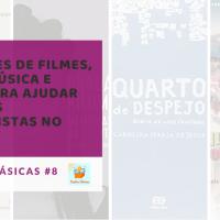 Indicações de filmes, livros, música e poesia para ajudar nas lutas antirracistas no SUAS