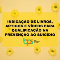 Materiais de estudo para qualificação das ações de prevenção ao suicídio
